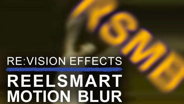 <b>AE Premiere运动模糊插件 REVisionFX ReelSmart MotionBlur Pro v5.1.1</b>